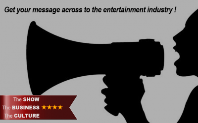 Get your message across to the entertainment industry!