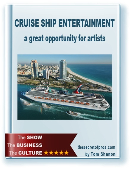 Guide CRUISE SHIP ENTERTAINMENT Tom Shanon The secret of pros